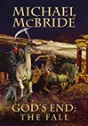God's End: The Fall by Michael McBride