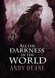 All the Darkness in the World by Andy Deane