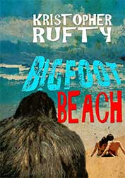 Bigfoot Beach by Kristopher Rufty