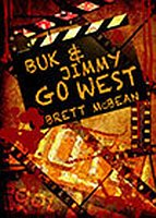 Buk & Jimmy Go West by Brett McBean