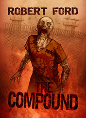 The Compound by Robert Ford