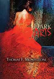 Dark Arts by Thomas F. Monteleone