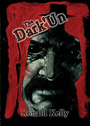 The Dark'Un by Ronald Kelly