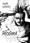 The Deceived by Dustin LaValley