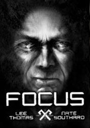 Focus by Lee Thomas and Nate Southard