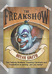 The Freakshow by Bryan Smith