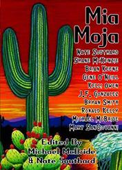 Mia Moja edited by Michael McBride & Nate Southard