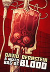 A Mixed Bag of Blood by David Bernstein