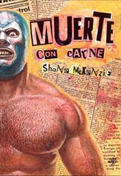 Muerte Con Carne by Shane McKenzie