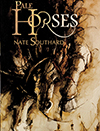 Pale Horses by Nate Southard