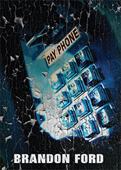 Pay Phone by Brandon Ford