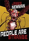 People Are Strange by James Newman