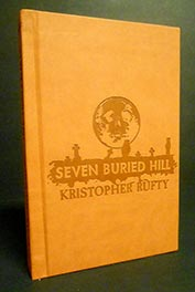 Seven Buried Hill by Kristopher Rufty