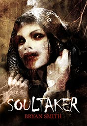 Soul Taker by Bryan Smith