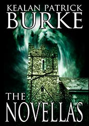 The Novellas by Kealan Patrick Burke