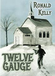 Twelve Gauge by Ronald Kelly