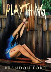 Plaything by Brandon Ford