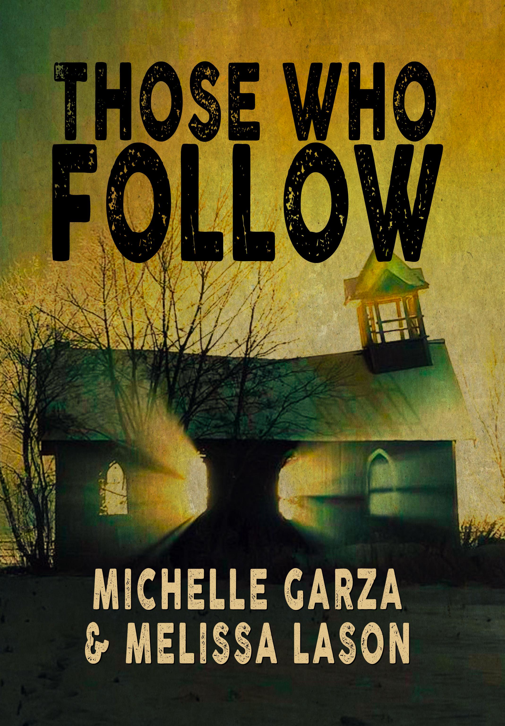 Those Who Follow