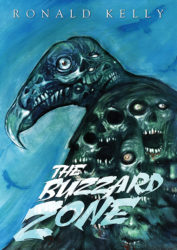 The Buzzard Zone by Ronald Kelly