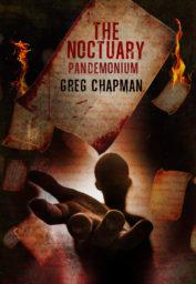 The Noctuary Pandemonium by Greg Chapman
