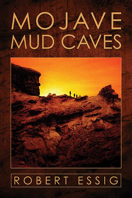 Mojave Mud Caves