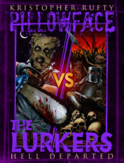 Pillowface VS The Lurkers by Kristopher Rufty