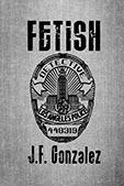 68 Fetish by JF Gonzalez