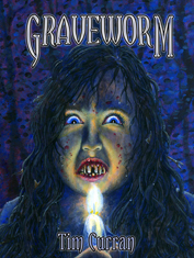 Graveworm by Tim Curran