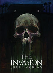 The Invasion by Brett McBean