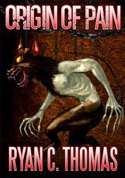 Origin of Pain by Ryan C. Thomas