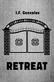 Retreat by JF Gonzalez