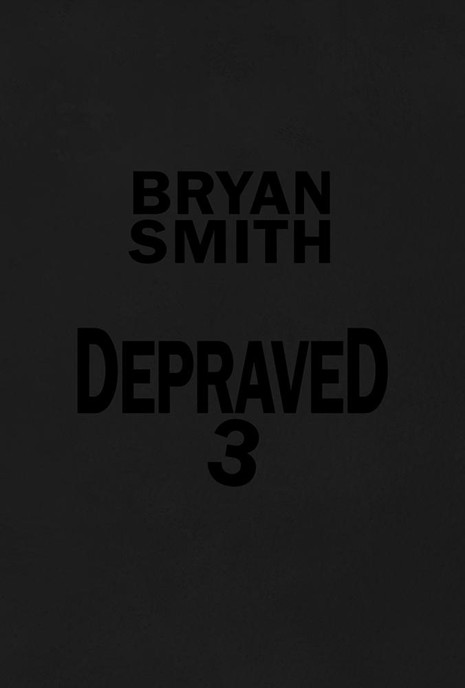 Depraved 3
