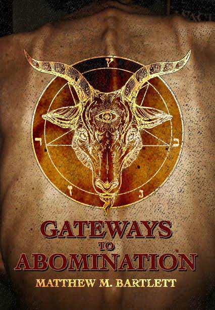 Gateways to Abomination