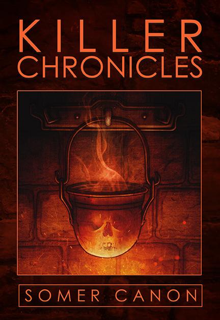 Killer Chronicles