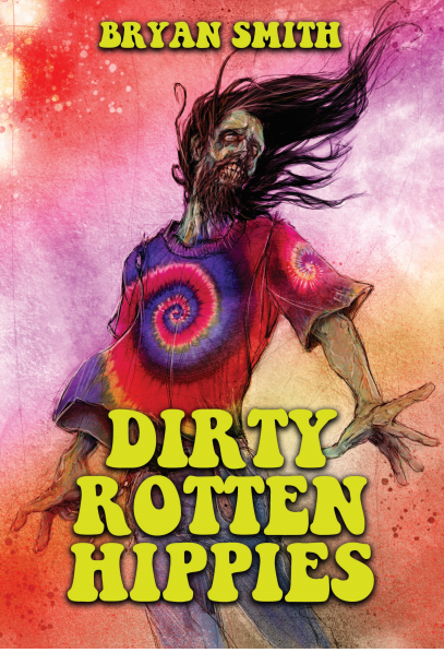 Dirty Rotten Hippies