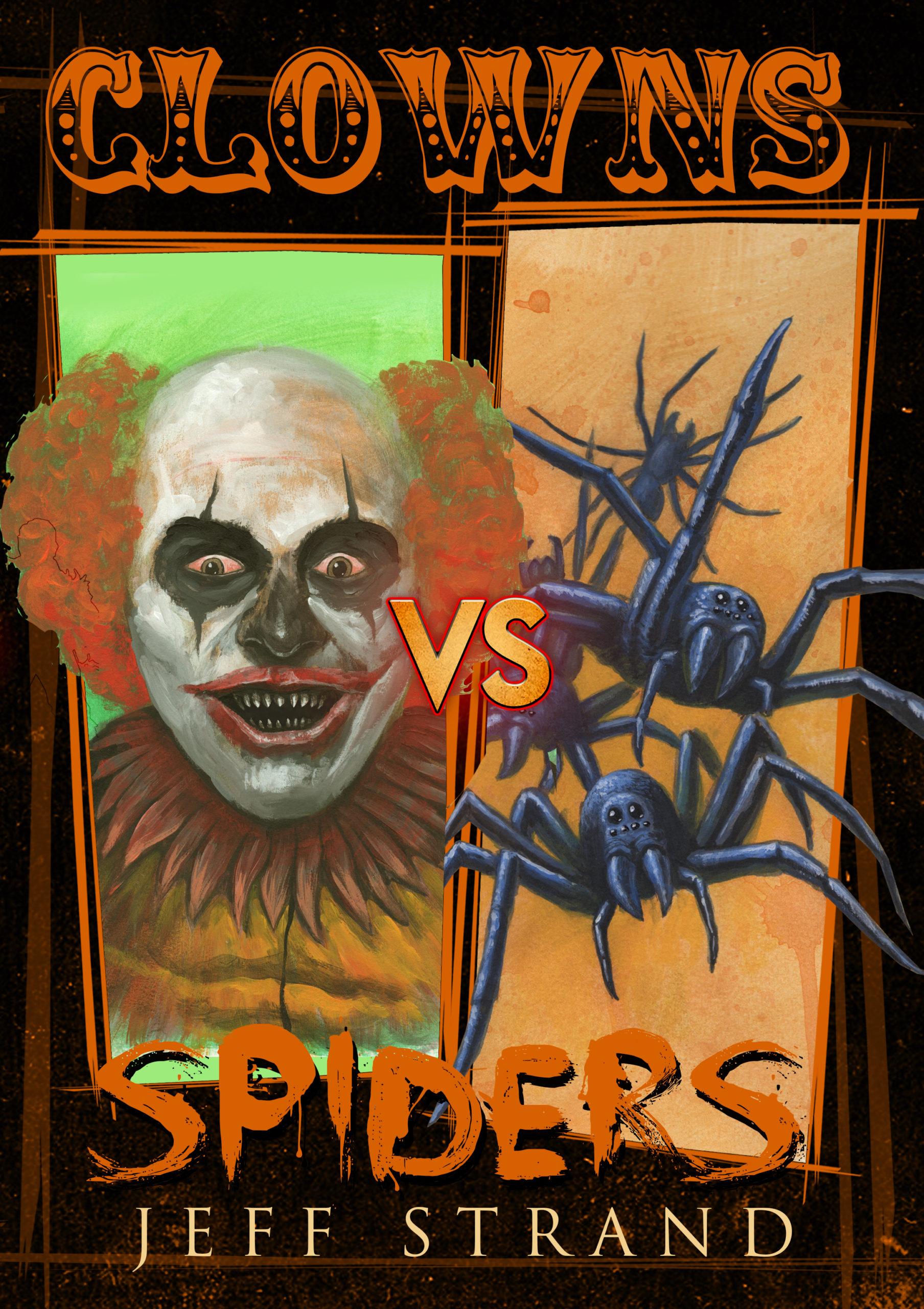 Clowns VS Spiders