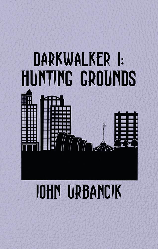 DarkWalker 1:  Hunting Grounds