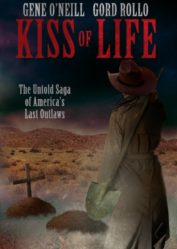 Kiss of Life by Gene O'Neill and Gord Rollo