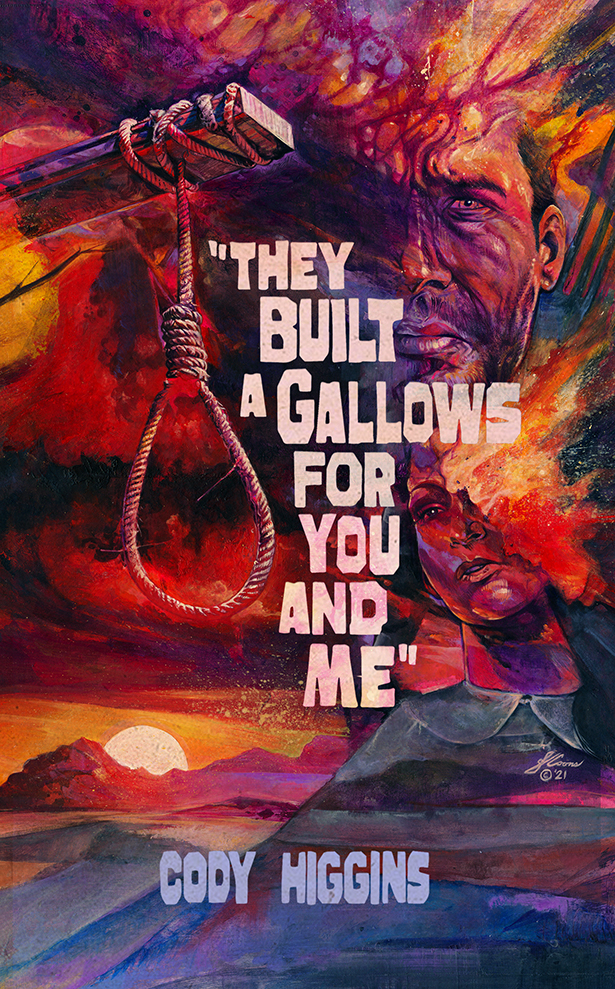 They Built a Gallows for You and Me
