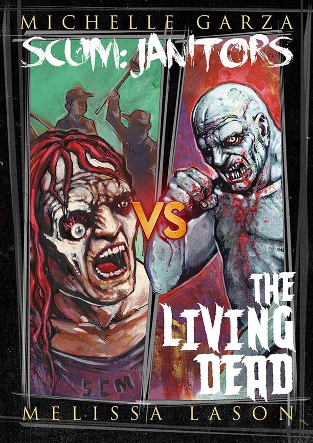 Scum: Janitors VS The Living Dead